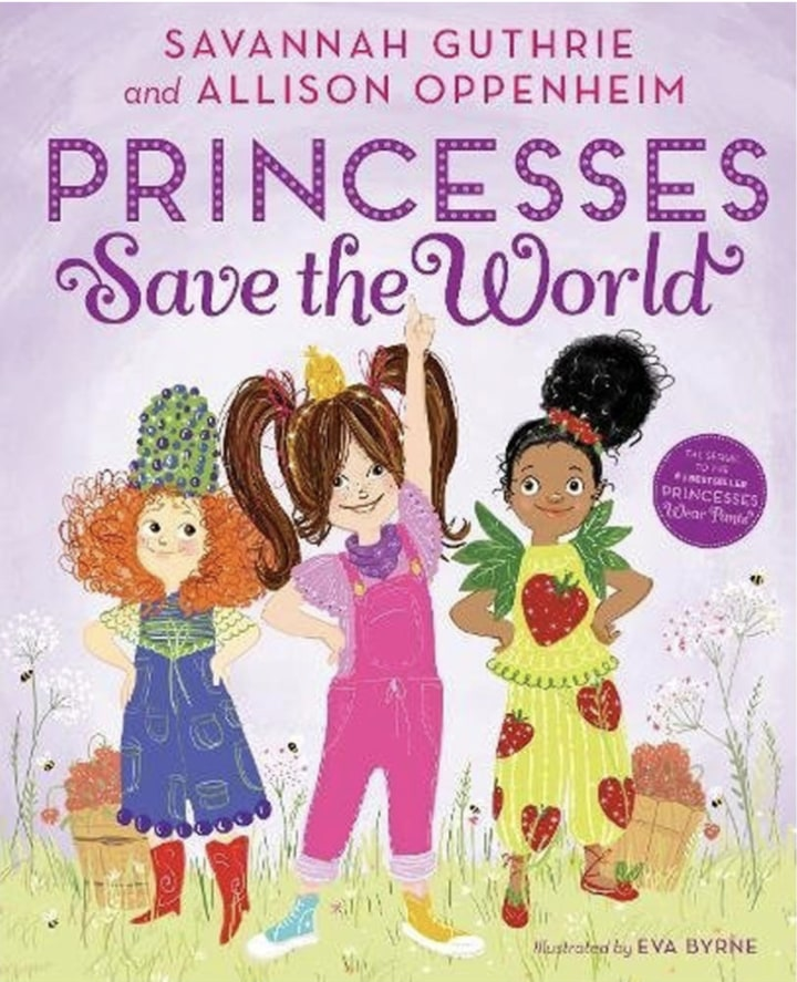 Princesses Save The World By Savannah G And Allison O