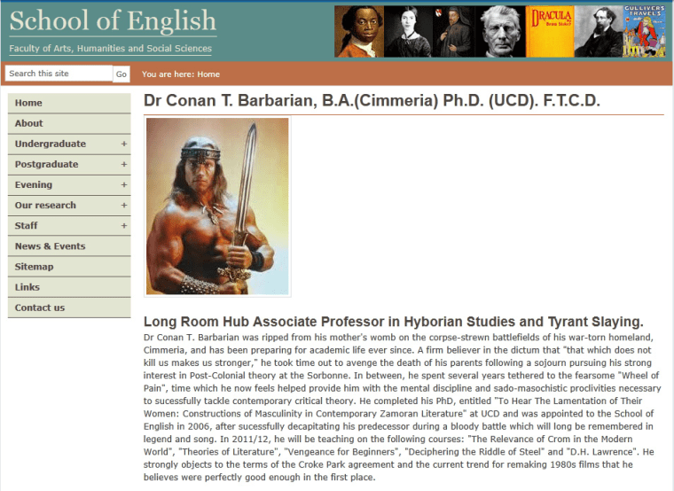 """Trinity College says it quickly took down a spoof Web page featuring """"Conan T. Barbarian"""" asa new Englishprofessot - but not before several people archived it."""