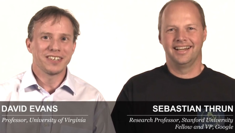 Professors David Evans (University of Virginia) and Sebastian Thrun (Stanford University)left their positions to join the new online education startup Udacity.