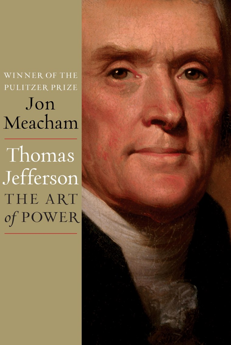 "Jon Meacham's ""Thomas Jefferson: The Art of Power"""