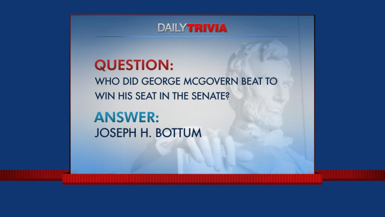 Daily Trivia: Remembering Sen. George McGovern