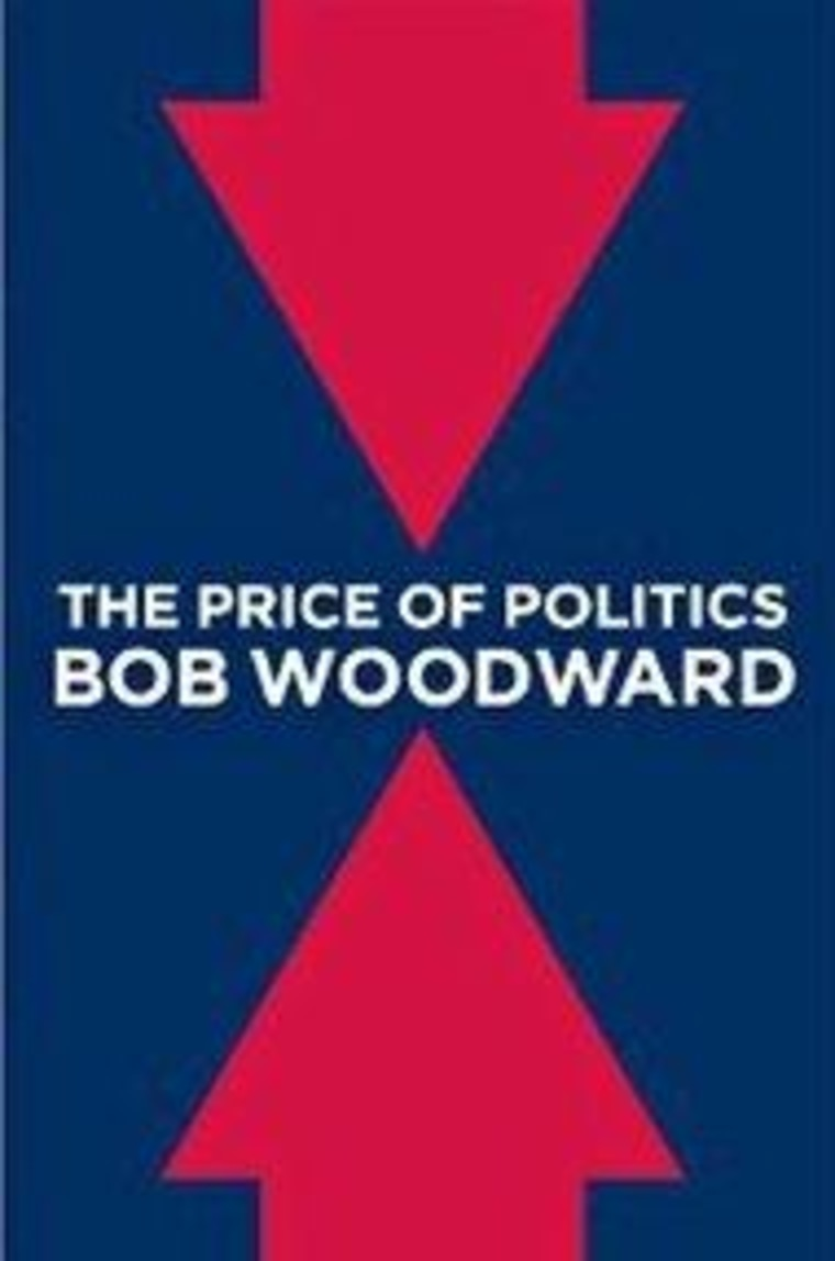 """An excerpt from Bob Woodward's \""""The Price of Politics\"""""""