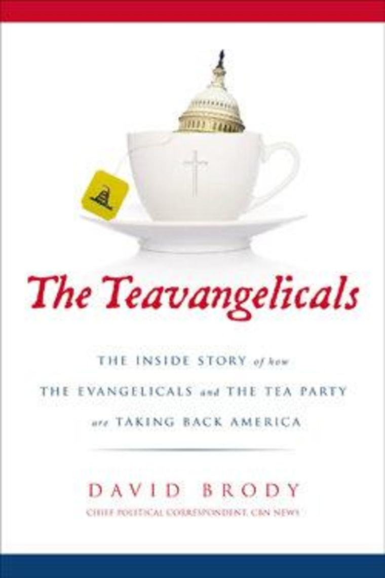 "An excerpt from David Brody's ""The Teavangelicals"""