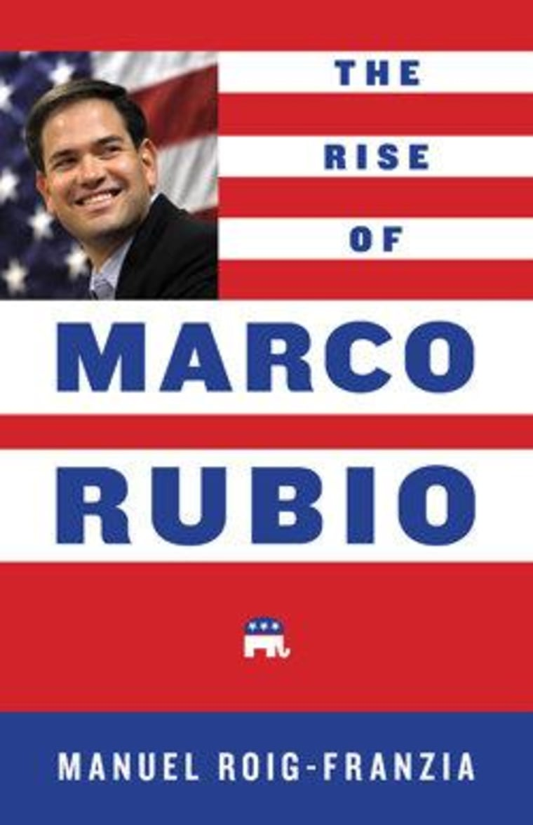 """An excerpt from Manuel Roig-Franzia's """"The Rise of Marco Rubio"""""""