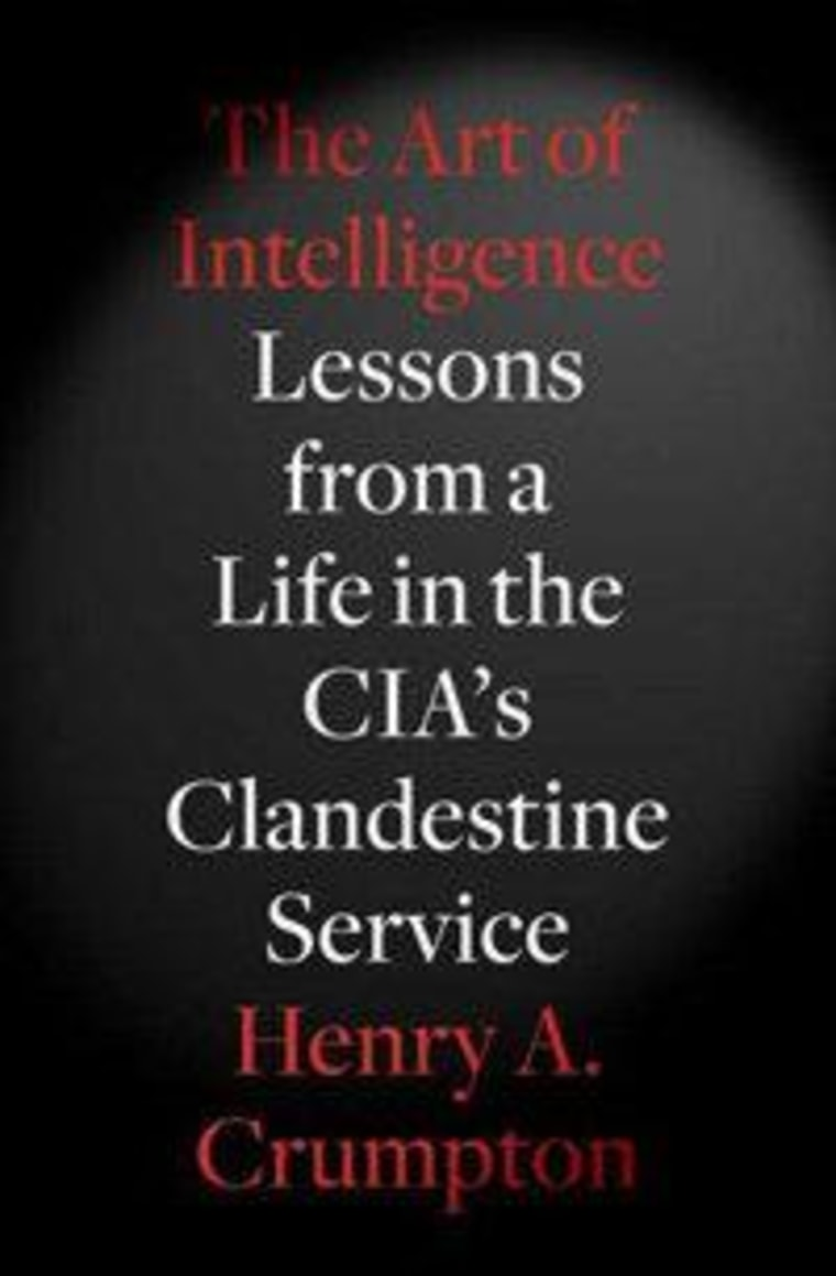 """An excerpt from Henry Crumpton's """"The Art of Intelligence"""""""