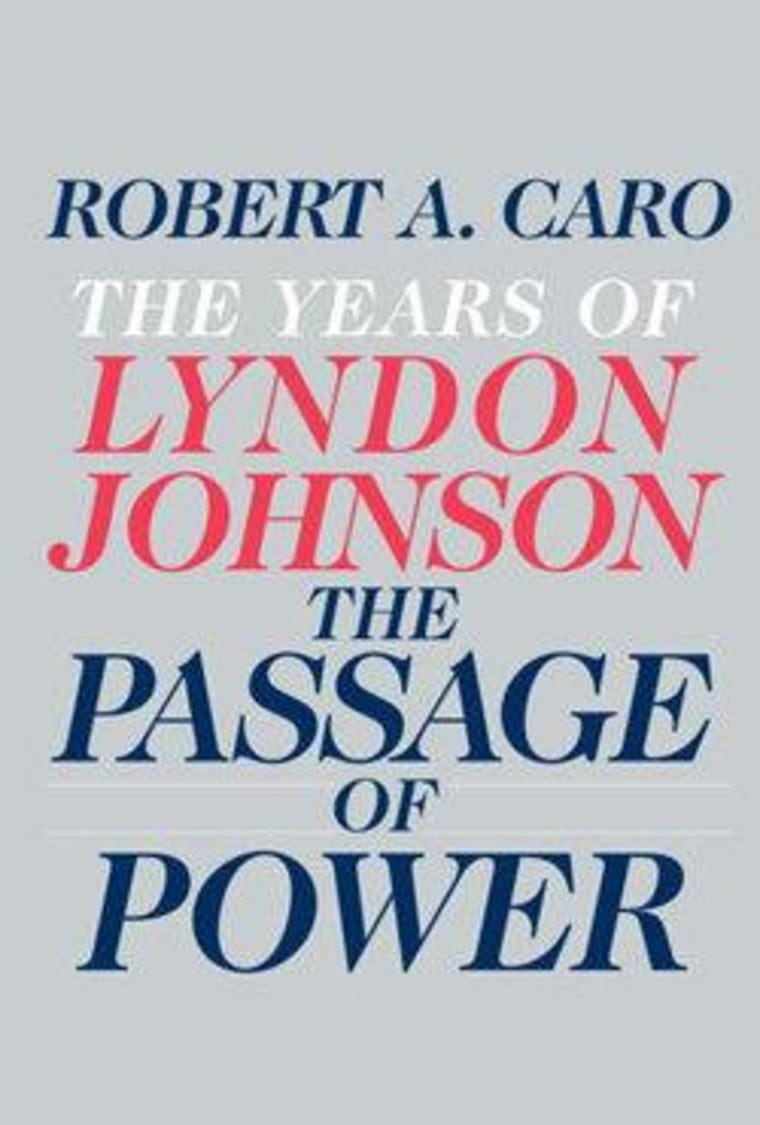 """An excerpt from Robert Caro's """"The Years of Lyndon Johnson"""""""