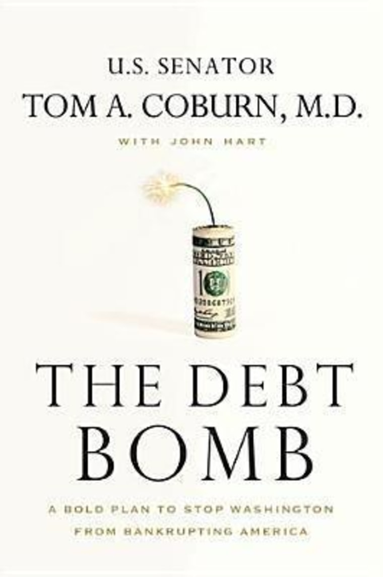 """An excerpt from Tom Coburn's new book """"The Debt Bomb"""""""