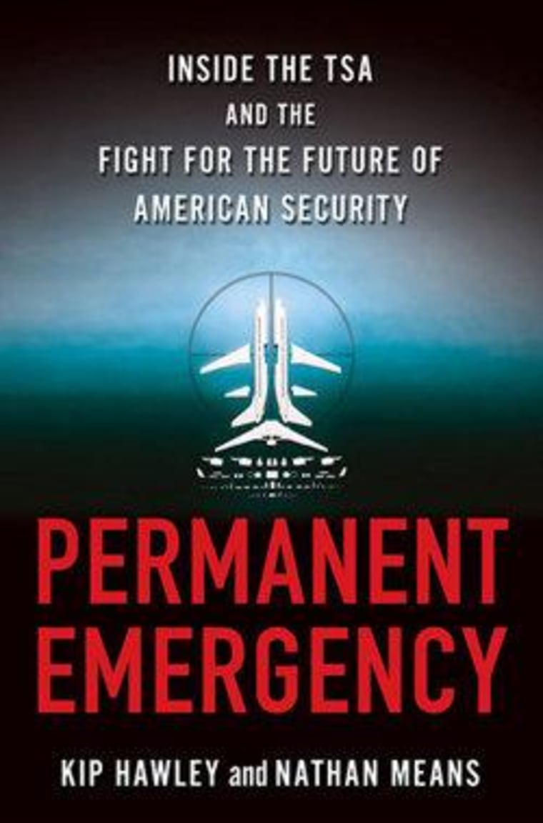 """Read an excerpt from Kip Hawley and Nathan Means' new book \""""Permanent Emergency\"""""""