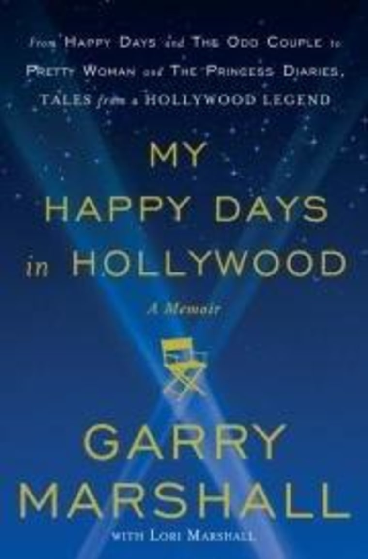 """An excerpt from Garry Marshall's memoir \""""My Happy Days in Hollywood\"""""""