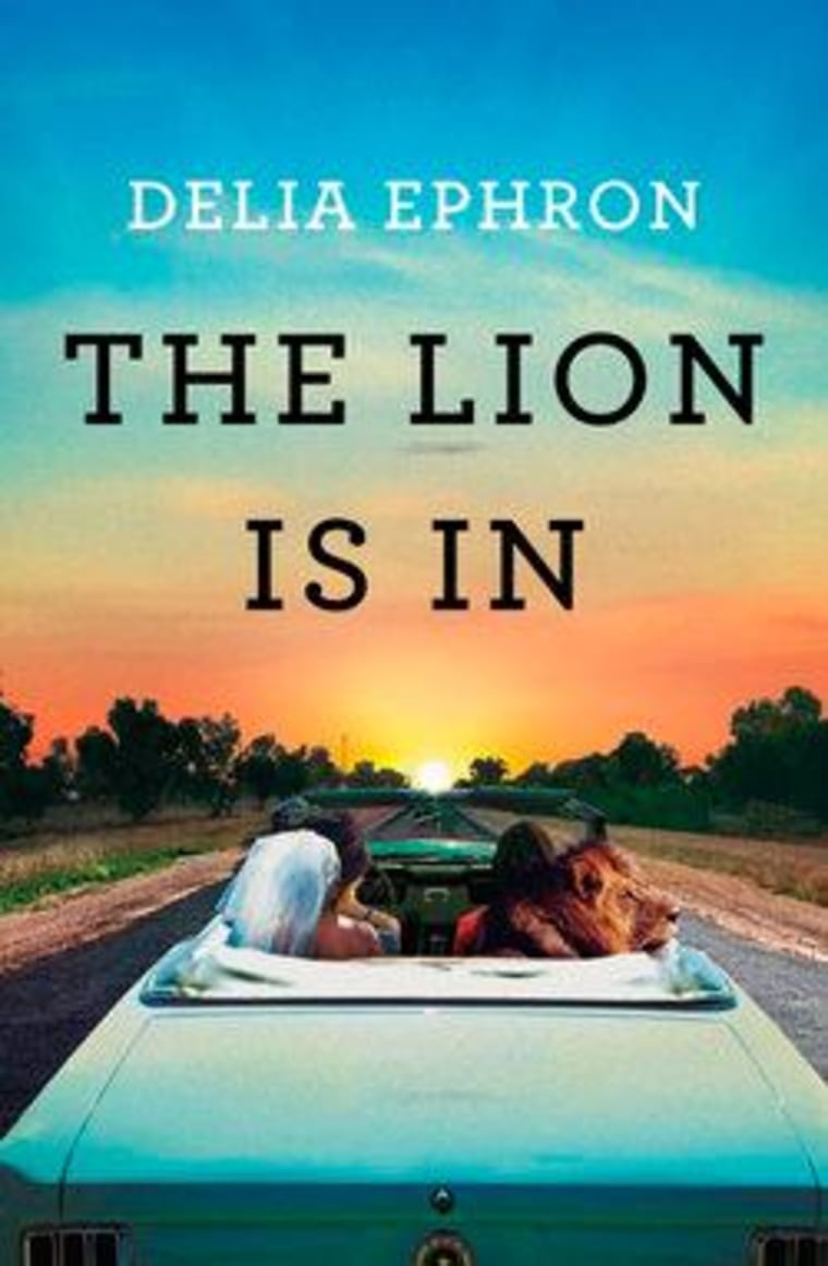 An excerpt from Delia Ephron's new book 'The Lion Is In'