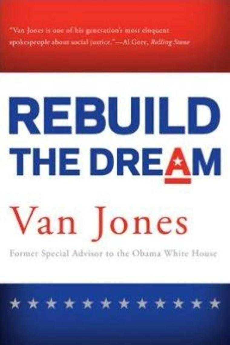 """An excerpt from Van Jones' book \""""Rebuild the Dream\"""""""