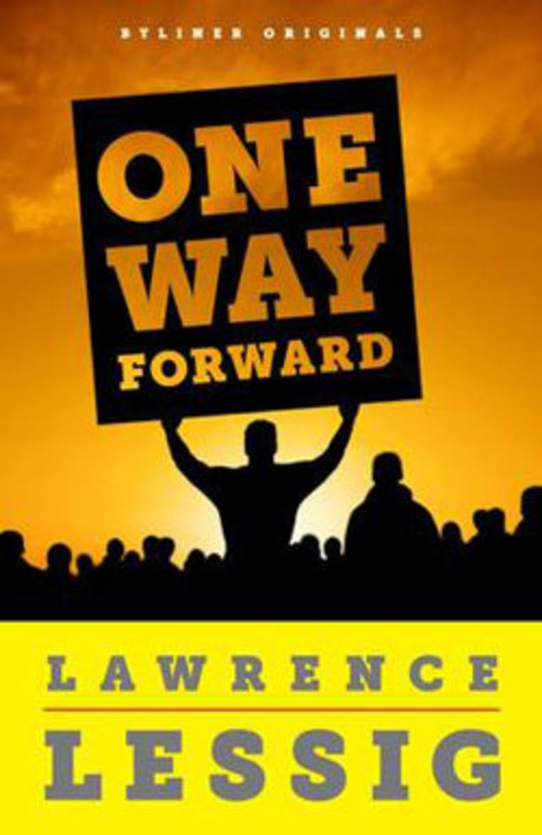 """An excerpt from Lawrence Lessig's new e-book \""""One Way Forward\"""""""