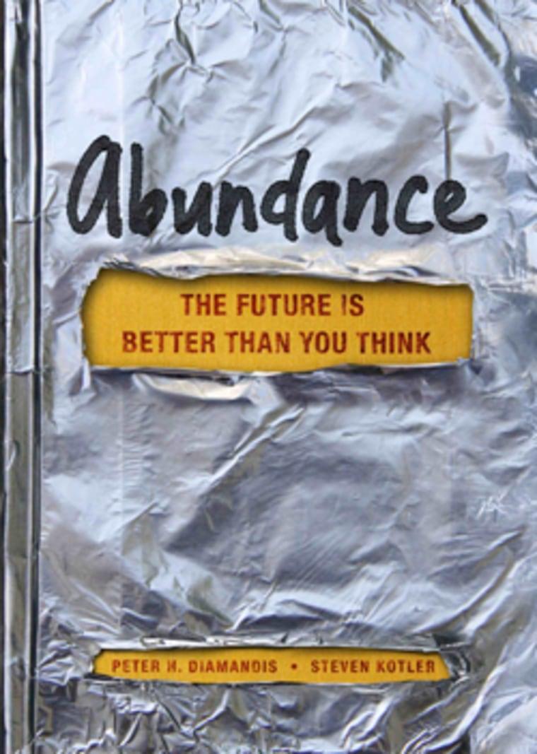 """An excerpt from Peter Diamandis' new book \""""Abundance\"""""""