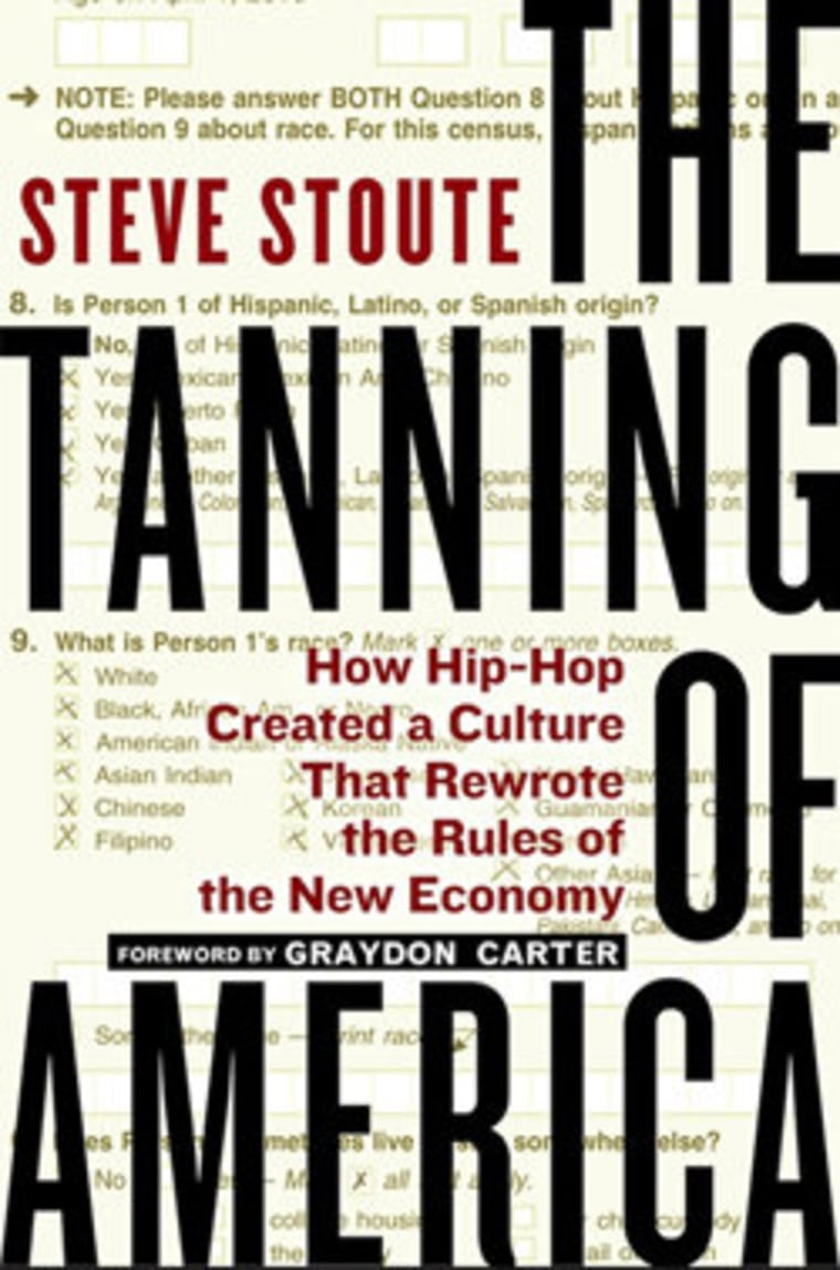 """An excerpt from Steve Stoute's book \""""The Tanning of America\"""""""
