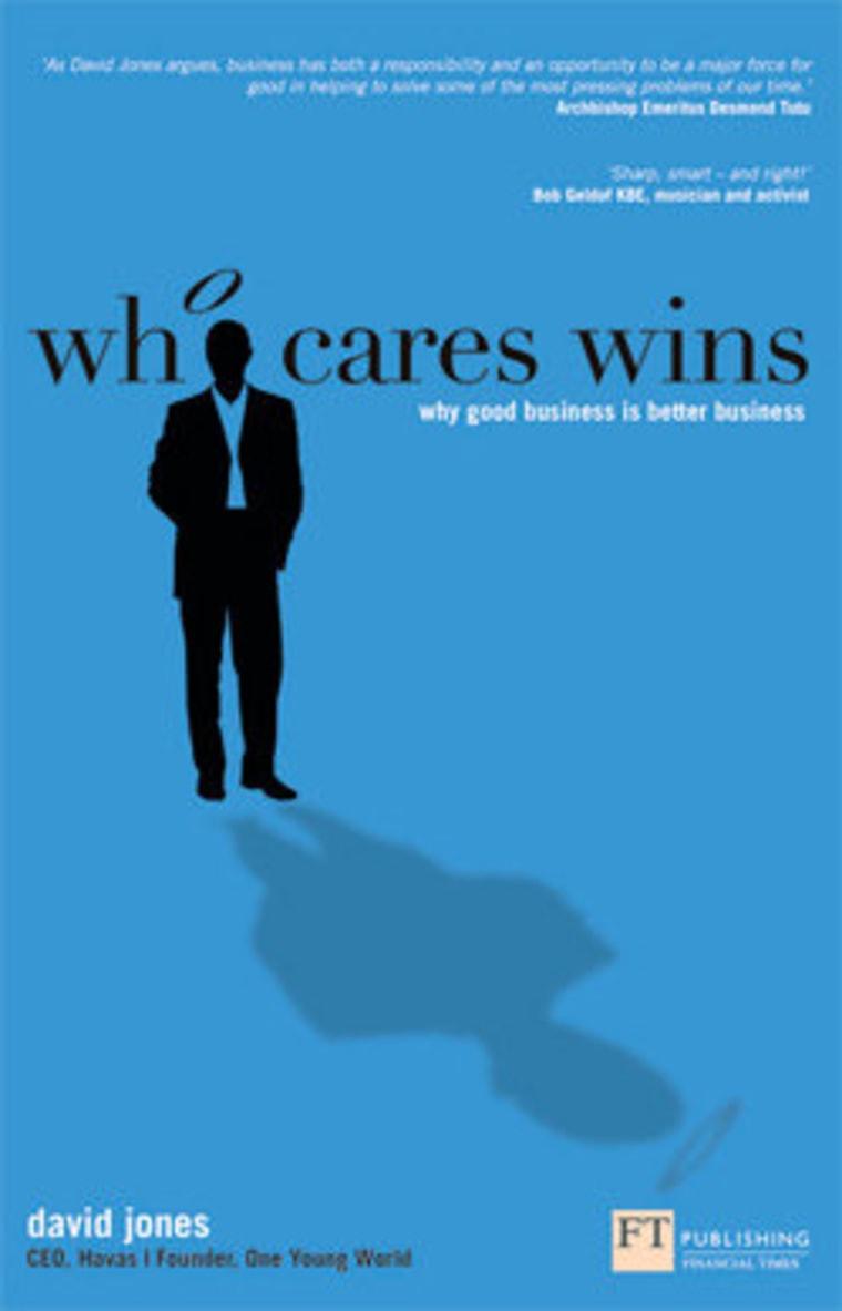 "An excerpt from David Jones' book \""Who Cares Wins\"""