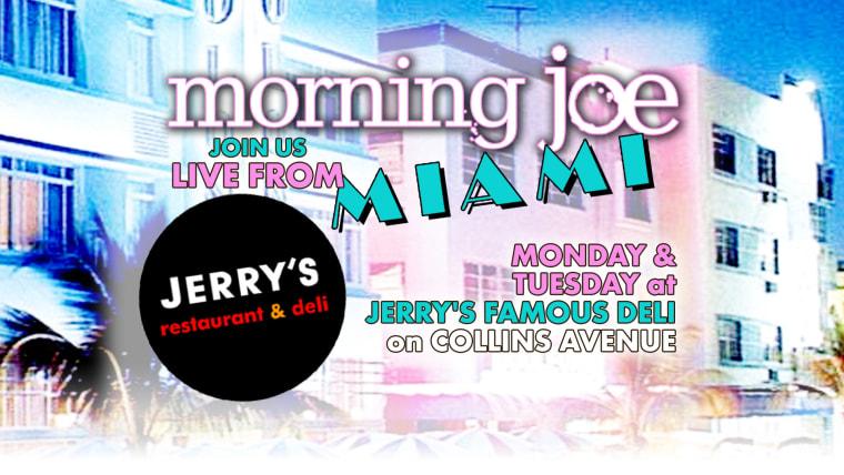 Morning Joe is heading down to sunny South Beach, Florida