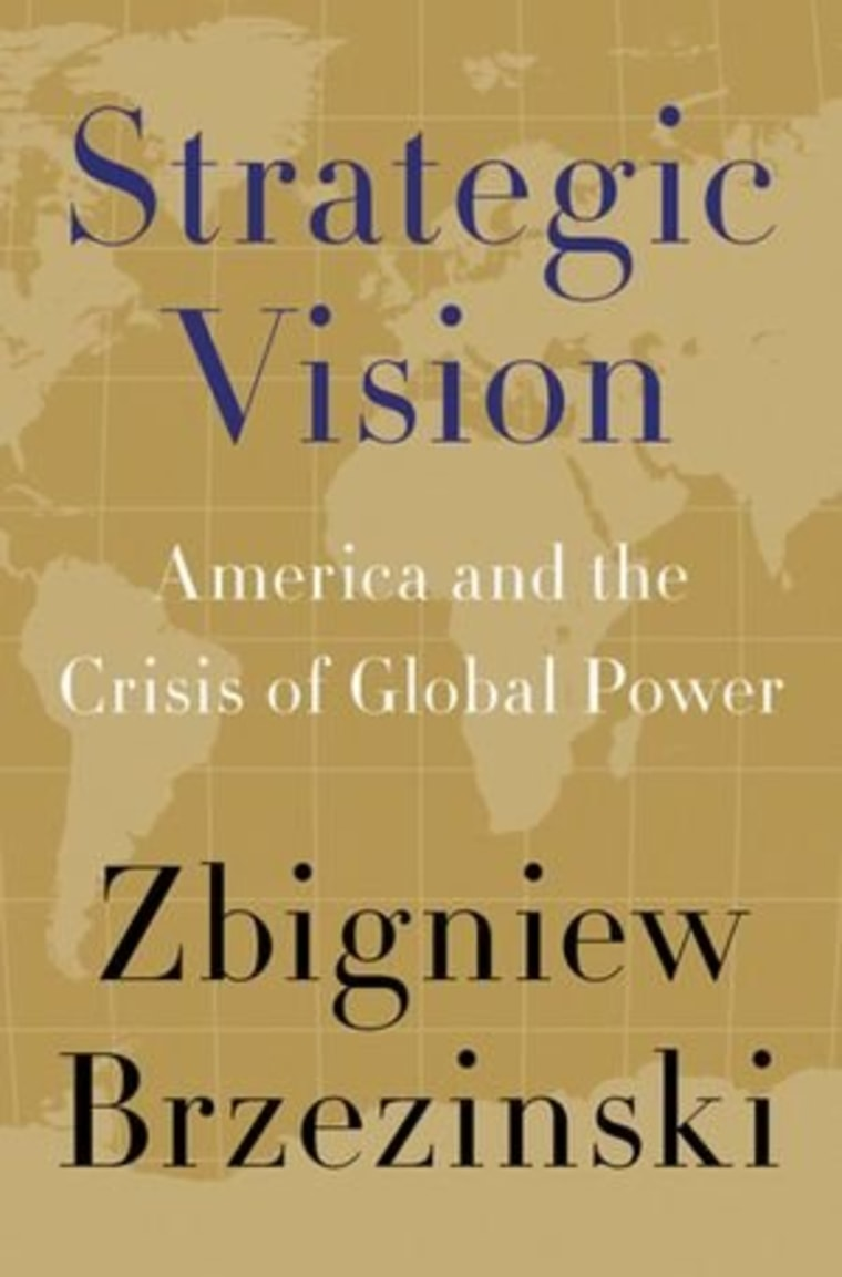 """An excerpt from Dr. Zbigniew Brzezinski's new book \""""Strategic Vision\"""""""