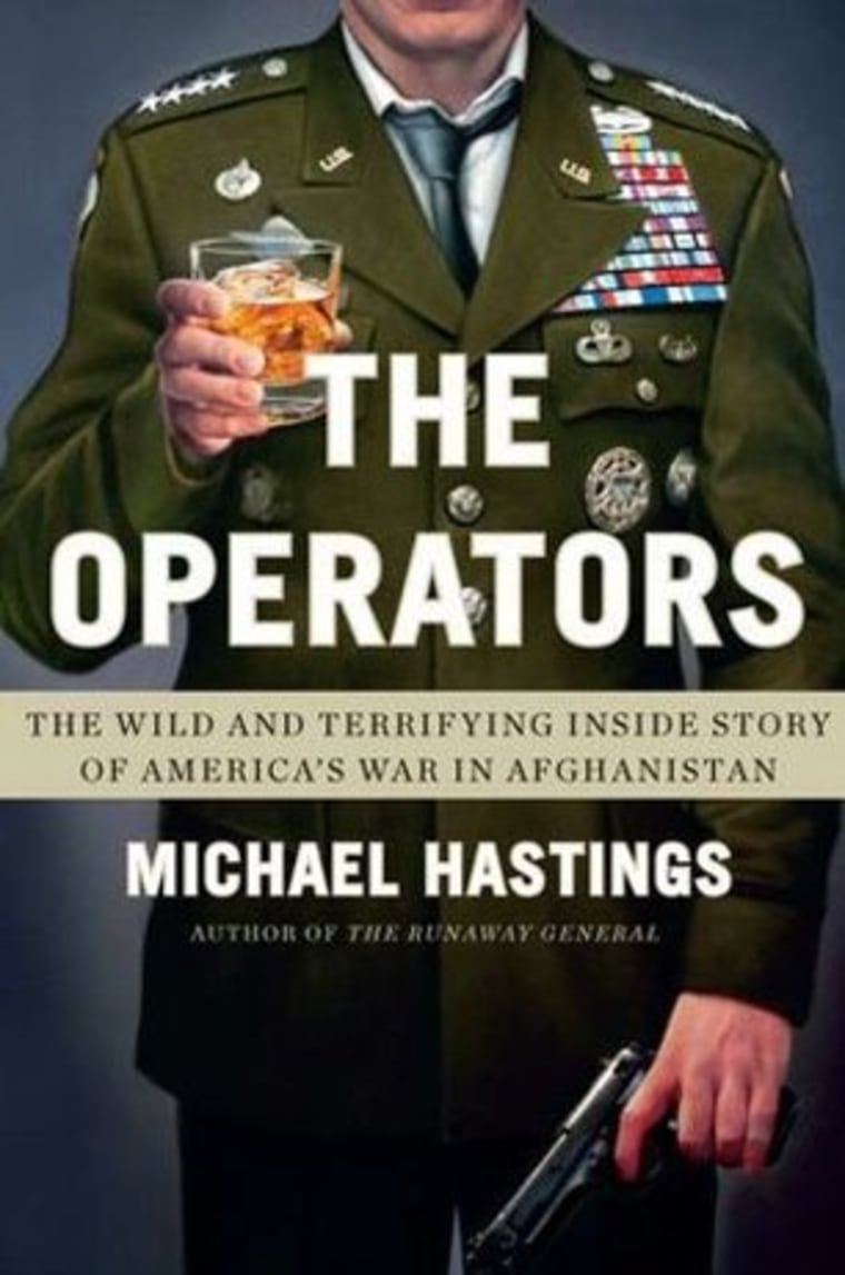 An excerpt from Michael Hastings' new book 'The Operators'