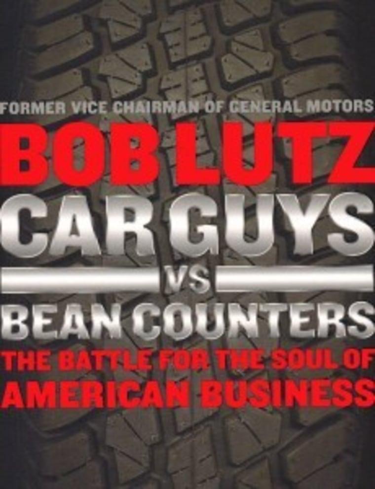 An excerpt from Bob Lutz's book 'Car Guys vs Bean Counters'
