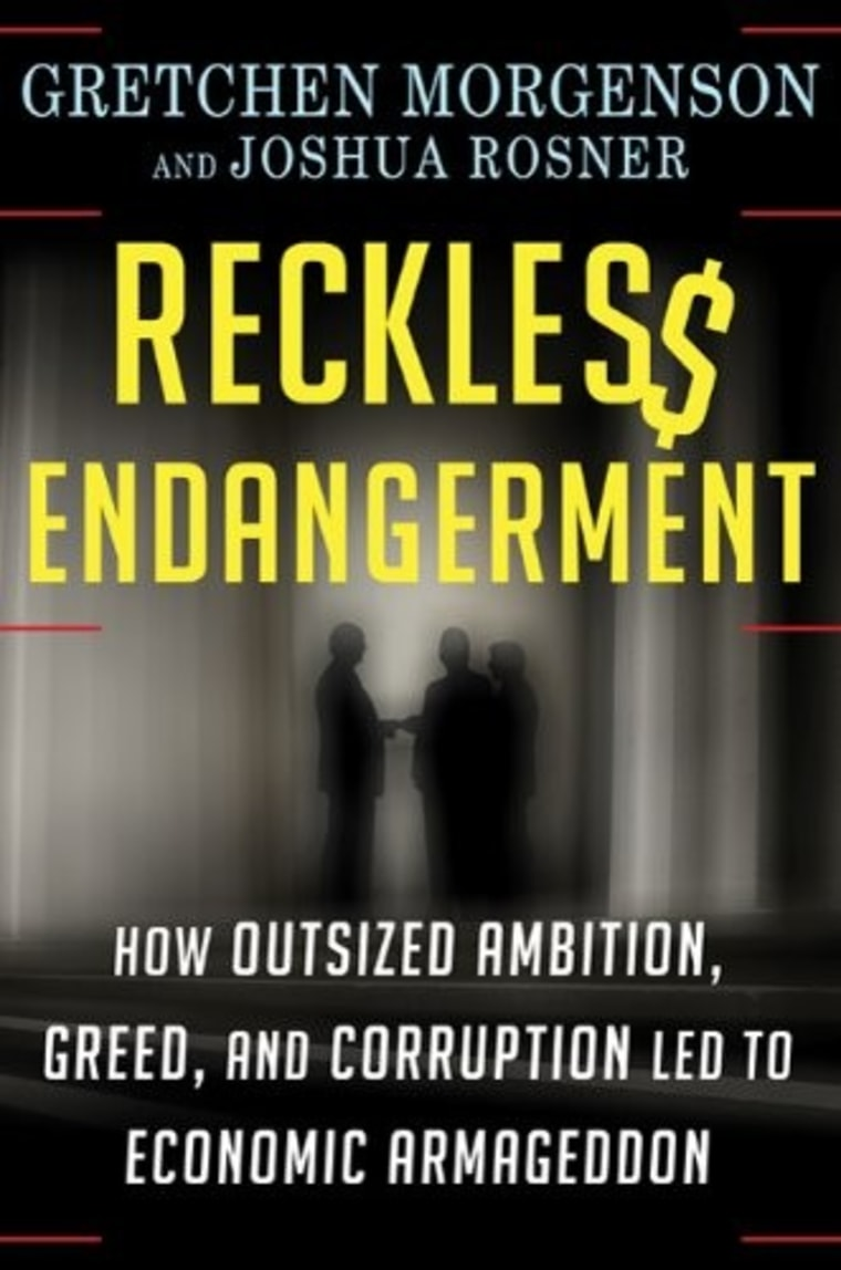 "An excerpt from Gretchen Morgenson's new book ""Reckless Endangerment"""