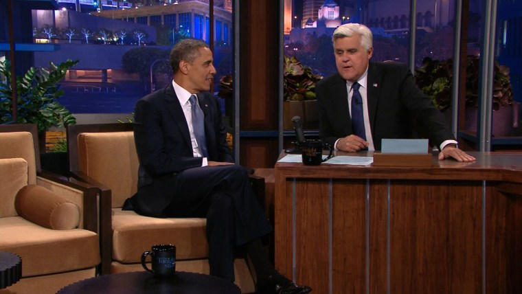 (President Barack Obama on The Tonight Show with Jay Leno, August 6, 2013.)