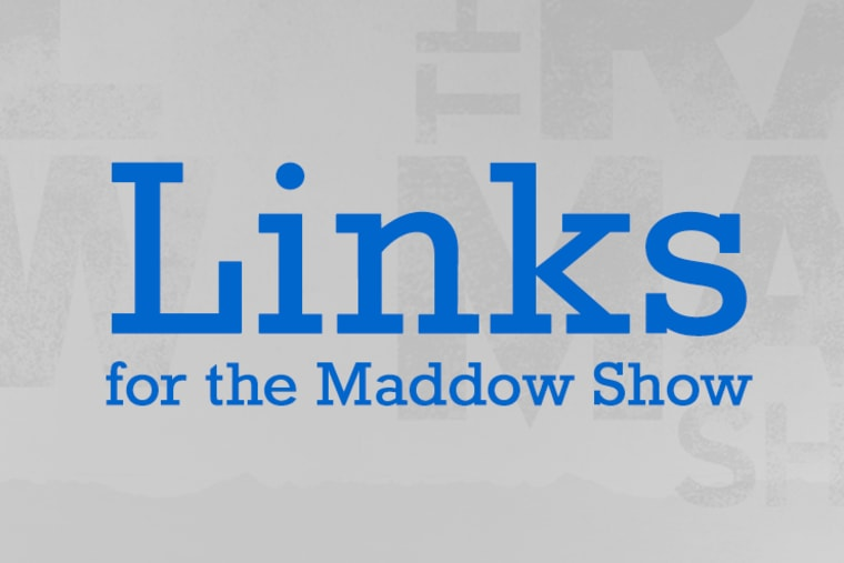 Links for the Maddow Show