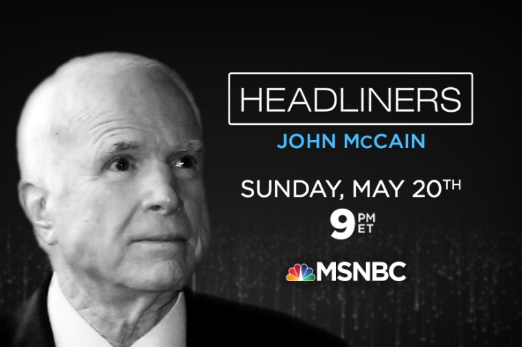 HEADLINERS: John McCain