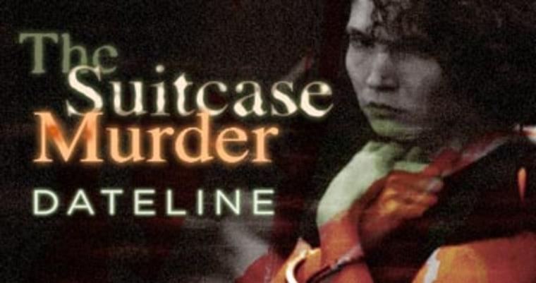 The Suitcase Murder Dateline