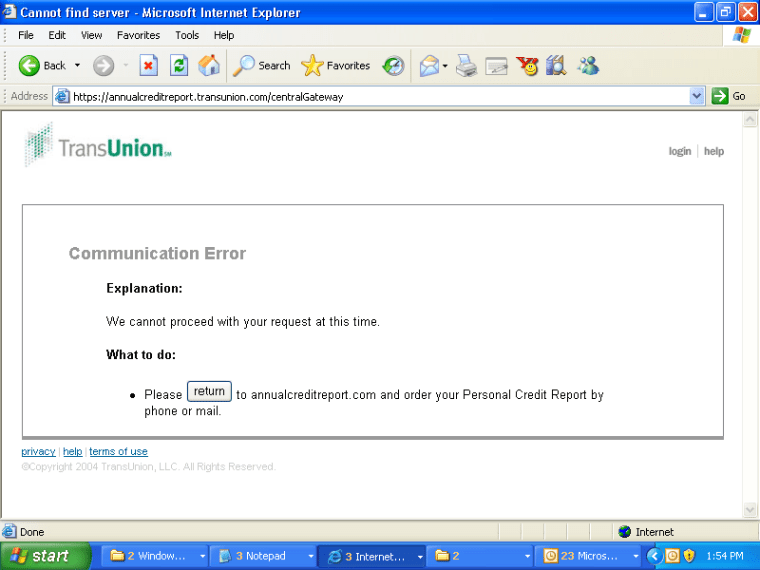 Visitors to Trans Union's free credit report Web site sometimes received this disappointing message.