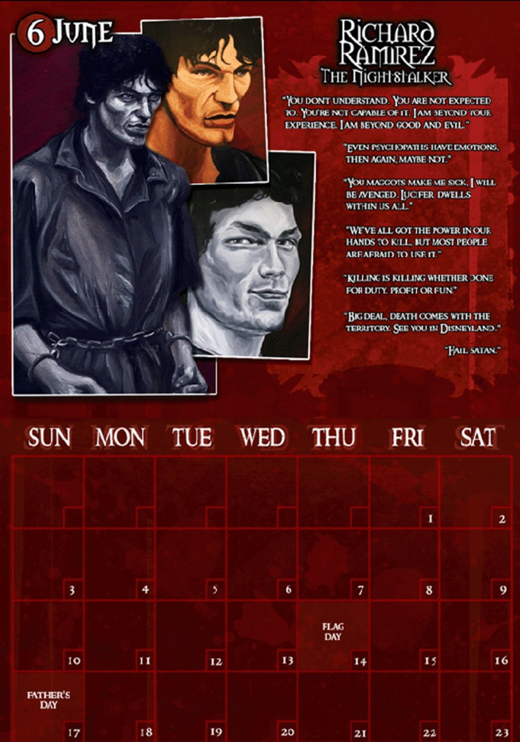 """The 2007 Serial Killer Calendar is considered part ofthe collectibles businessknown as """"murderabilia,"""" apparently provingeven sickos have hobbies."""