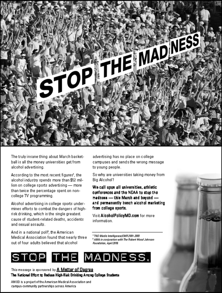 The low-budget campaign placed $17,000 worth of ads in the Chronicle of Higher Education and student newspapers at Georgia Tech, University of Iowa, University of Wisconsin, Indiana University, University of Mississippi and DePaul University.