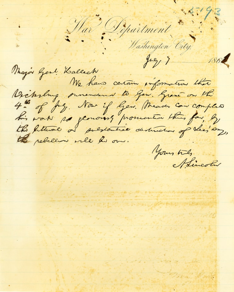 July 7, 1863, three days after the Battle of Gettysburg and the fall of Vicksburg, President Abraham Lincoln penned this note to his General-in-Chief Henry Halleck expressing his belief that if Gen. George Meade could follow up his recent victory in Pennsylvania by defeating Confederate Gen. Robert E. Lee's army the Civil War would be over.