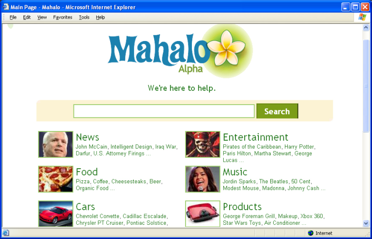 Dot-com luminary Jason Calcanis thinks his search site, Mahalo.com, will serve up more meaningful results than rivals Google and Yahoo.