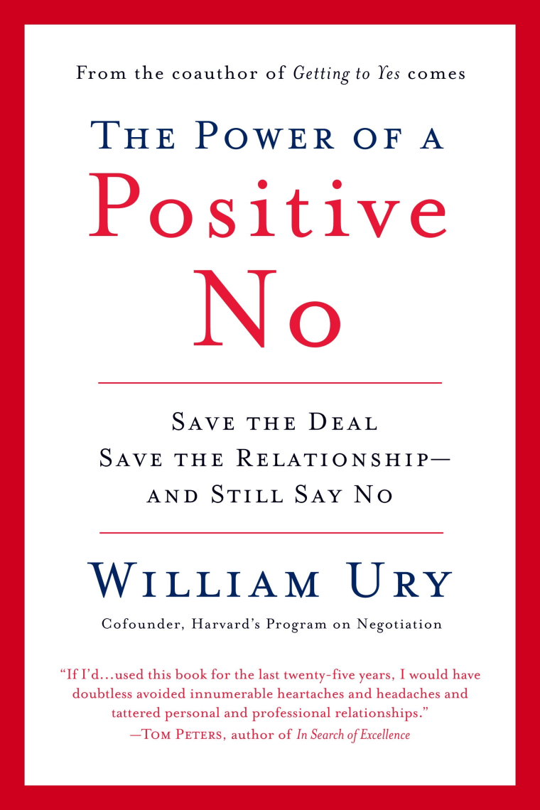 Learn to master 'The Power of a Positive No'
