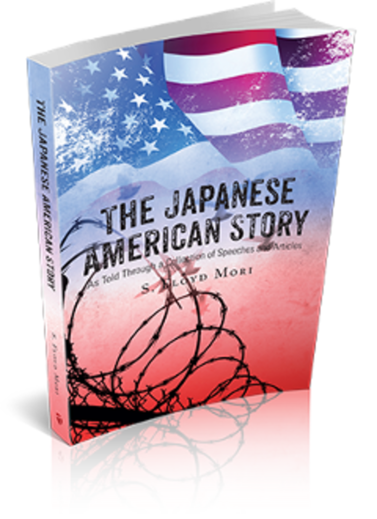 """A new book by S. Floyd Mori tells \""""The Japanese American Story\"""" through a collection of speeches and articles about the incarceration of 120,000 Japanese Americans in concentration camps during World War II and their fight for justice."""