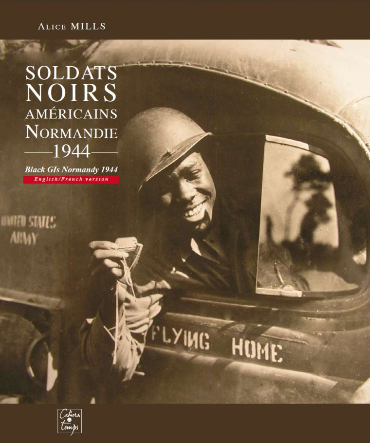 Cover of Alice Mills' book about black soldiers at Normandy