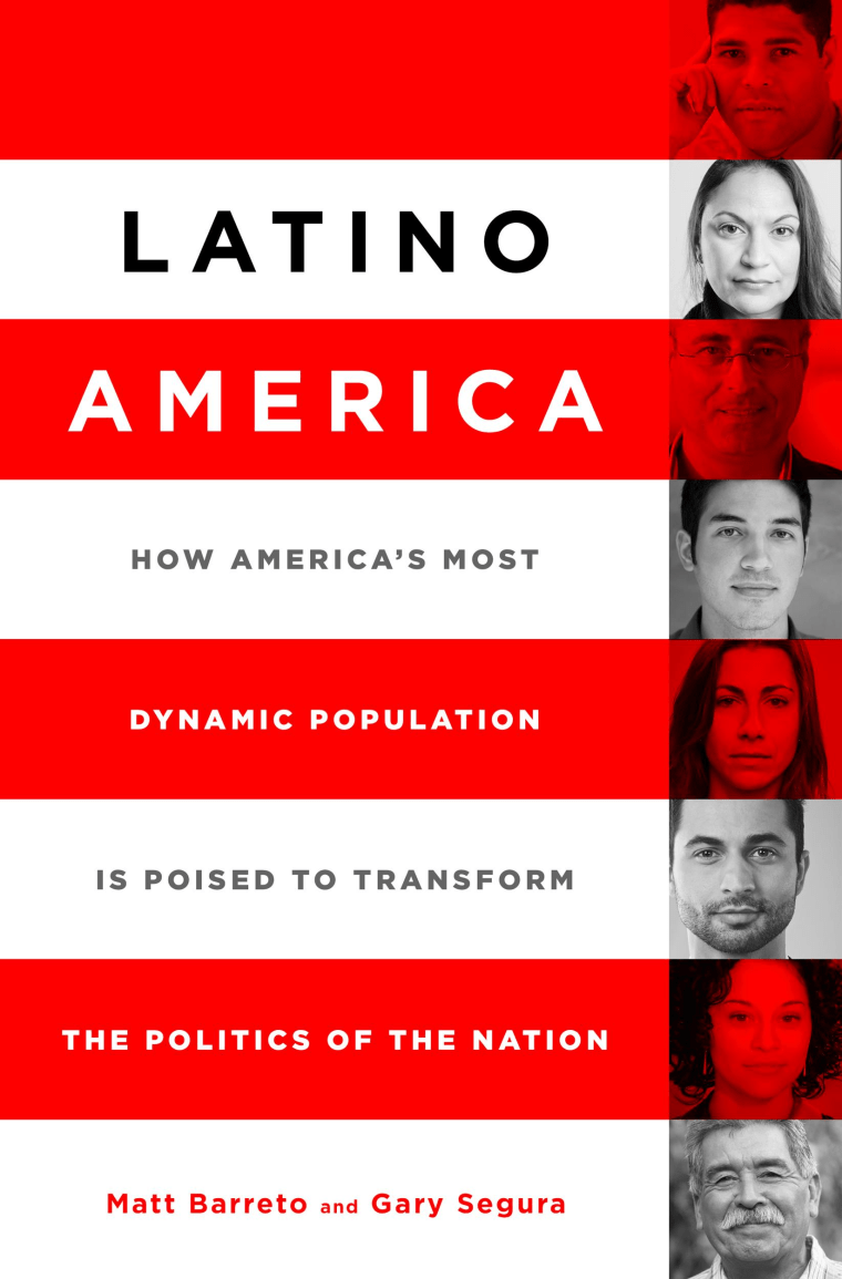 """The book jacket cover for """"Latino America: How America's Most Dynamic Population Is Poised to Transform The Politics of the Nation,"""" by Matt Barreto and Gary Segura."""