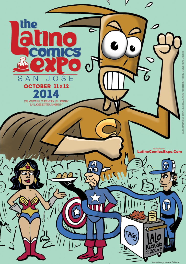 Image of the 2014 Latino Comics Expo, taking place Saturday, October 11, 2014 in San Jose, California.  The poster is designed by renowned Latino comic book creator and artist Lalo Alcaraz.
