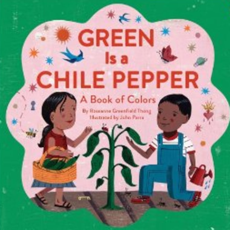 "Book cover, ""Green Is A Chile Pepper: A Book Of Colors"" by Roseanne Greenfield Thong, illustrated by John Parra."