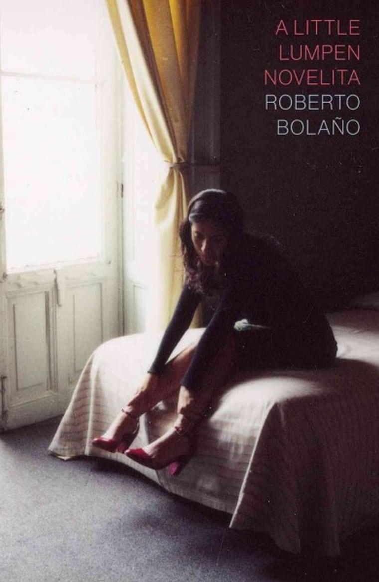 """""""A Little Lumpen Novelita"""" by Roberto Bolano"""