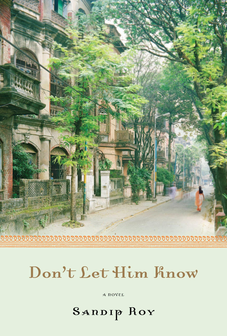 "Book cover for Sandip Roy's new novel, ""Don't Let Him Know."""
