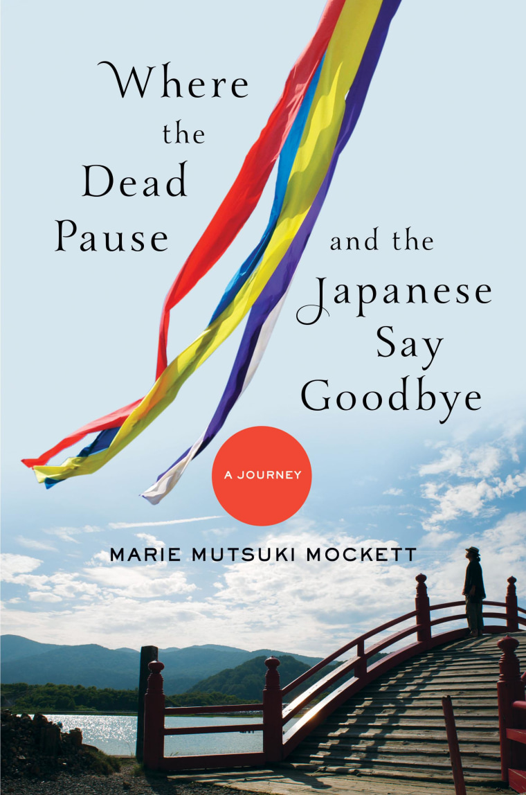 "The cover of Marie Mockett's new book, ""Where the Dead Pause, and the Japanese Say Goodbye."""