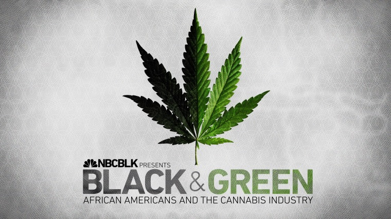 NBCBLK: Black & Green, A Series About African Americans & the Marijuana Industry