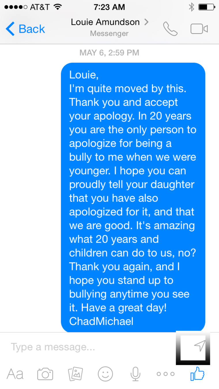 ChadMichael Morrisette got an apology recently from one of his junior high bullies.