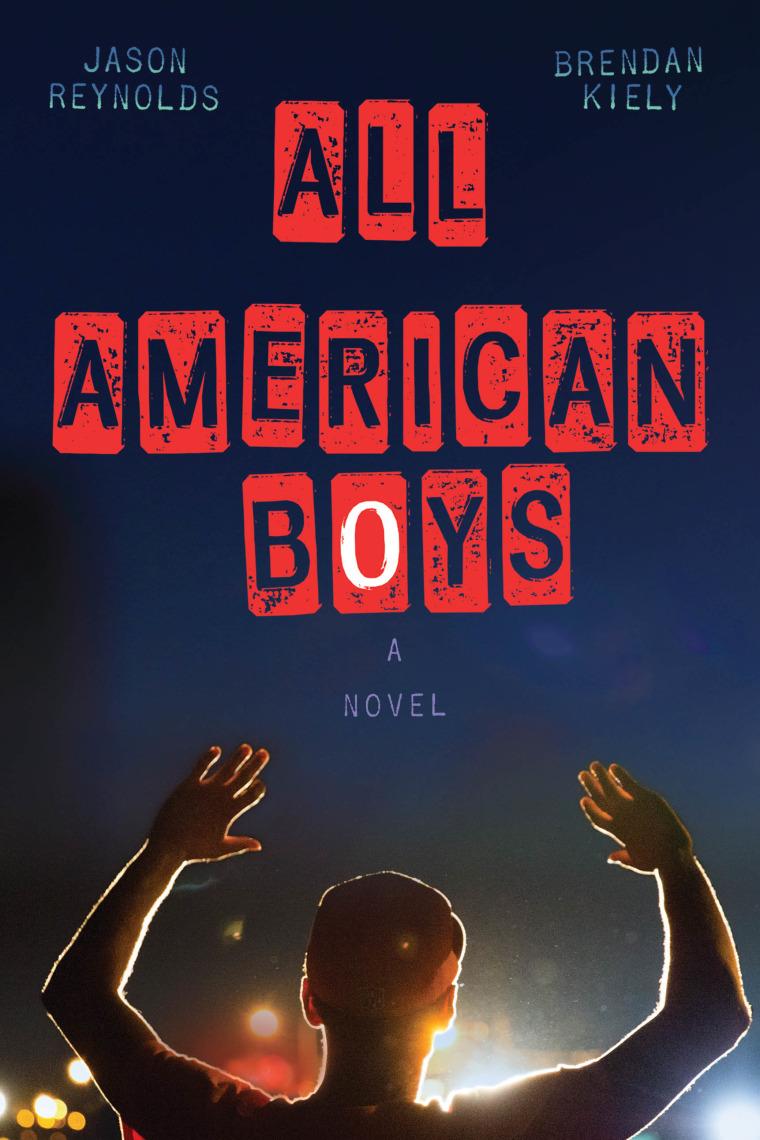 'All American Boys' is a novel by Jason Reynolds and Brendan Kiely.