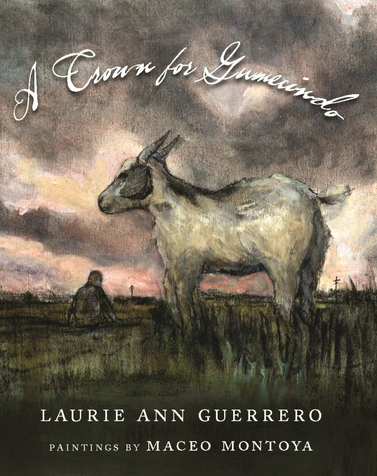 A Crown for Gumecindo by Laurie Ann Guerrero (Aztlán Libre Press).