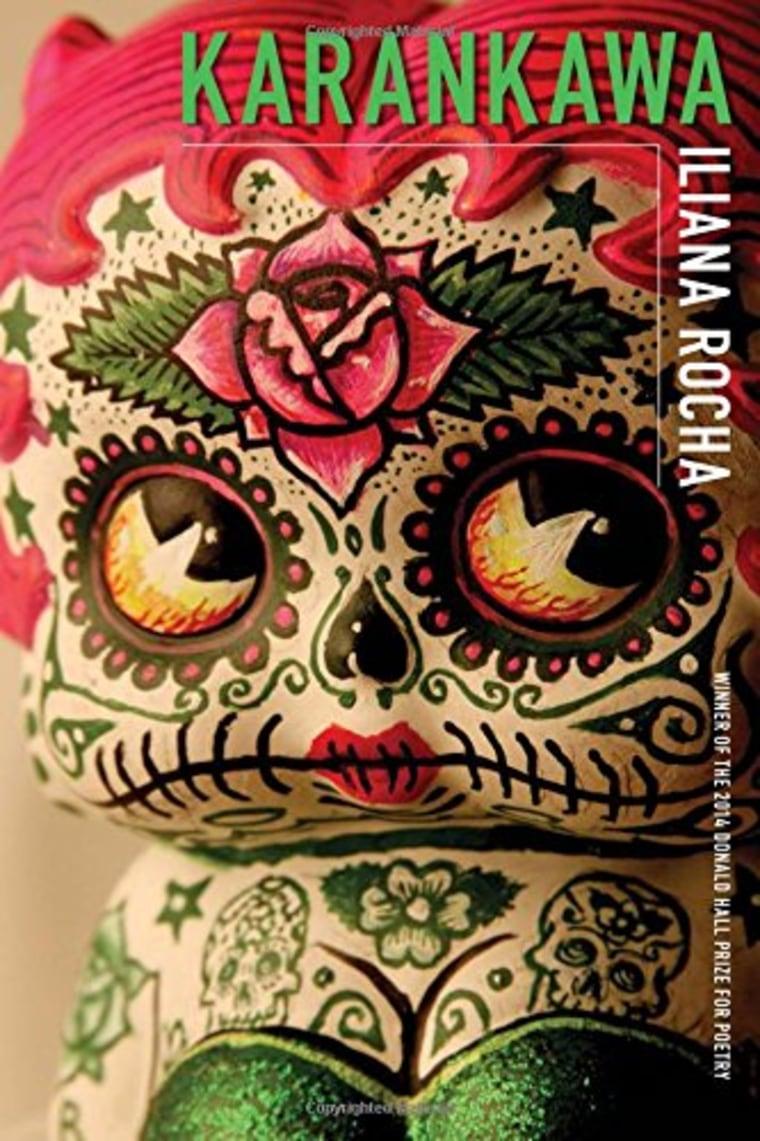 Karankawa by Iliana Rocha (University of Pittsburgh Press).