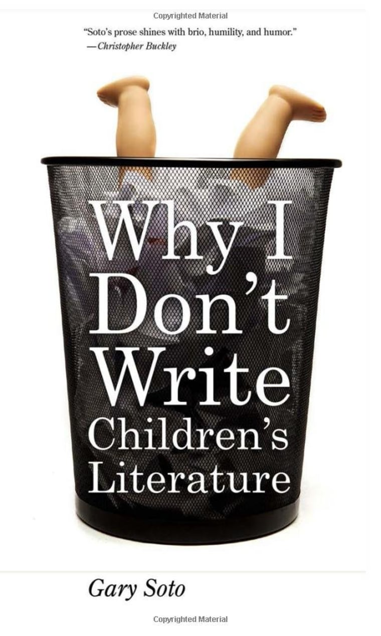 Why I Don't Write Children's Literature by Gary Soto (ForeEdge).