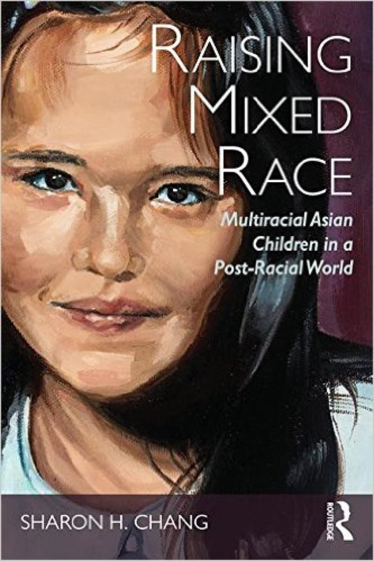 """Raising Mixed Race: Multiracial Asian Children in a Post-Racial World by Sharon H. Chang"