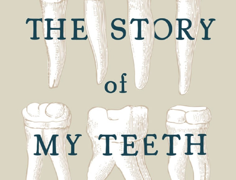 """Cover of """"The Story of My Teeth"""" by Valeria Luiselli"""